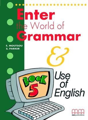 Εικόνα της ENTER THE WORLD OF GRAMMAR 5 Student's Book