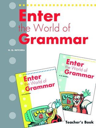 Εικόνα της ENTER THE WORLD OF GRAMMAR (A,B) Teacher's Book