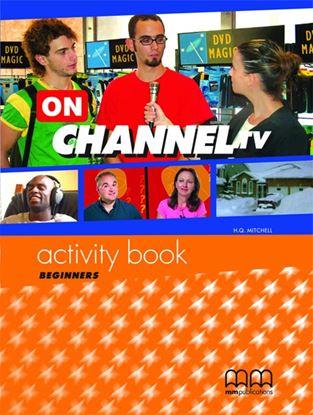 Εικόνα της ON CHANNEL TV Beginners Activity Book