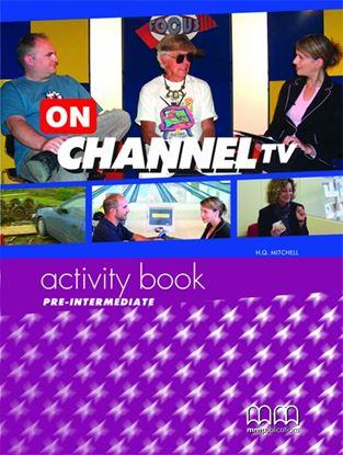 Εικόνα της ON CHANNEL TV Pre-Intermediate Activity Book