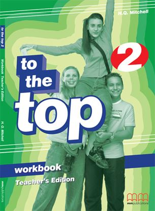 Εικόνα της TO THE TOP 2 Workbook (Teacher's edition)