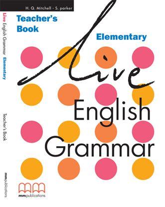 Εικόνα της LIVE ENGLISH GRAMMAR Elementary Teacher's Book