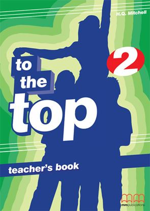 Εικόνα της TO THE TOP 2 Teacher's Book