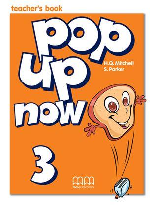 Εικόνα της POP UP NOW 3 Teacher's Book