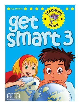 Εικόνα της Get Smart 3 - Teacher's Book (ΑΜ)
