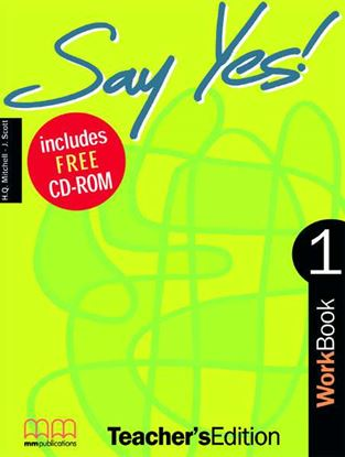 Εικόνα της SAY YES 1 Workbook (Teacher's Edition - with CD)