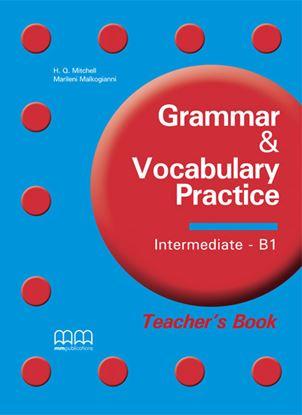 Εικόνα της GRAMMAR & VOCABULARY PRACTICE Intermediate B1 Teacher's Book