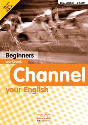 Εικόνα της CHANNEL Beginners Workbook (with CD)