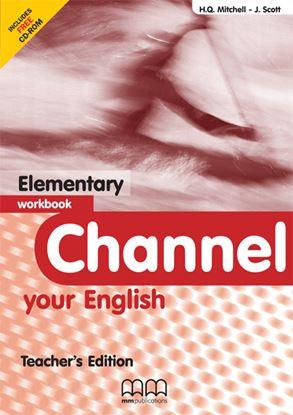Εικόνα της CHANNEL Elementary Workbook (Teacher's edition - with CD)