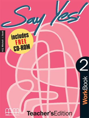 Εικόνα της SAY YES 2 Workbook (Teacher's edition - with CD)