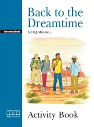 Εικόνα της BACK TO THE DREAMTIME Activity Book (V.2)