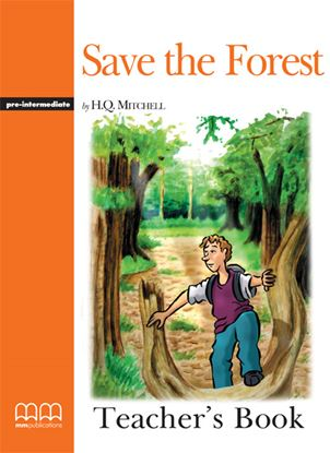 Εικόνα της SAVE THE FOREST Teacher's Book (V.2)
